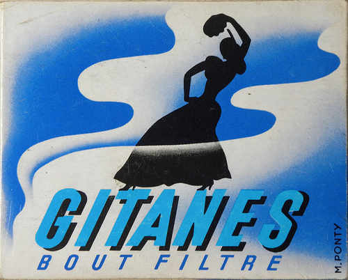 Ah! The Gallic sophistication of Gitanes! As the French would say 'Bon inhaleur!'